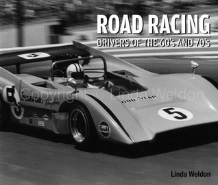 Road Racing, Drivers of the 60's and 70's