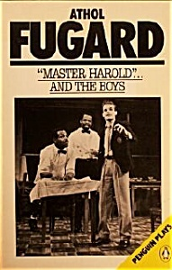 """Master Harold""...and the boys"