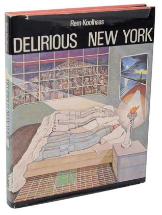Delirious New York by Rem Koolhaas
