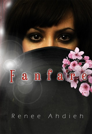 Fanfare by Renee Ahdieh