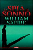 La spia in sonno by William Safire