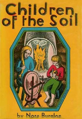Cover: Children of the Soil: a story of Scandinavia by Nora Burglon