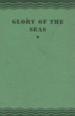 cover Glory of the Seas by Agnes Hewes