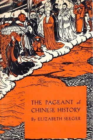 cover Pageant of Chinese History by Elizabeth Seeger
