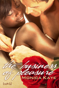 The Business of Pleasure by Monica Kaye
