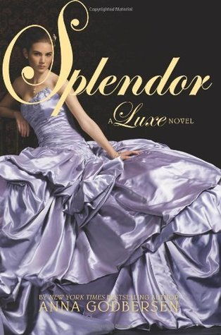 Splendor (Luxe, #4)