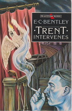 Trent Intervenes by E.C. Bentley