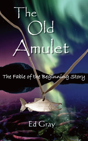 The Old Amulet by Ed Gray