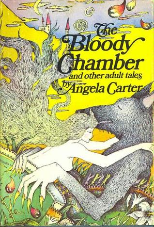 The Bloody Chamber by Angela Carter