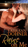 Raine on Me by Laurann Dohner