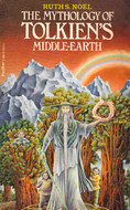 The Mythology Of Tolkien's Middle Earth by Ruth S. Noel