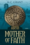 Abish Mother of Faith