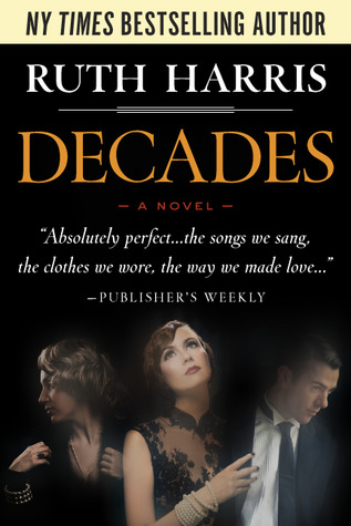 Decades by Ruth  Harris