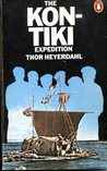 The Kon-Tiki Expedition by Raft Across the South Seas by Thor Heyerdahl