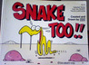 Snake too!!: Selected Strips from the Snake Tales Cartoon