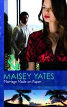 Marriage Made on Paper by Maisey Yates