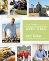 Avec Eric: A Culinary Journey with Eric Ripert