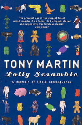 Lolly Scramble: A Memoir of Little Consequence