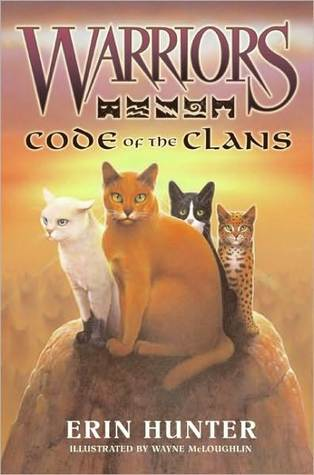 Code of the Clans (Warriors Series)