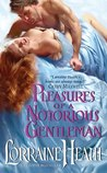 Pleasures of a Notorious Gentleman (London's Greatest Lovers, #2)