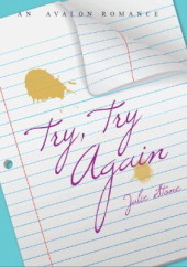 Try, Try Again by Julie Stone