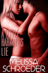 A Little Harmless Lie by Melissa Schroeder