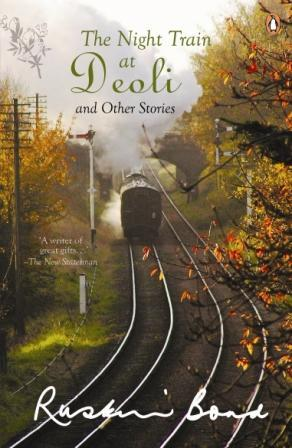 Night Train at Deoli: And Other Stories