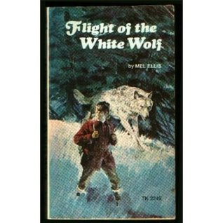 Flight of the White Wolf