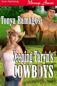 Keeping Taryn's Cowboys by Tonya Ramagos