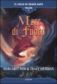 Mare di fuoco. Il ciclo di Death Gate vol. 3 by Margaret Weis
