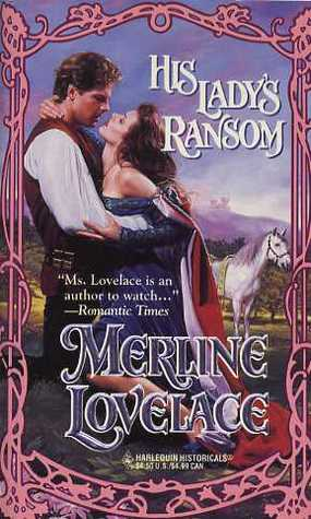 His Lady's Ransom by Merline Lovelace
