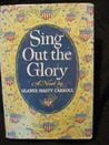 Sing Out the Glory
