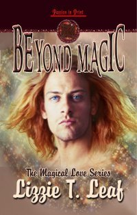 Beyond Magic by Lizzie T. Leaf
