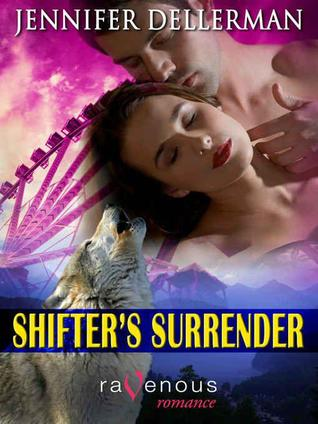 Shifter's Surrender by Jennifer Dellerman