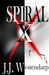 Spiral X (The Eternal War, #1)