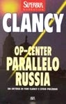 Parallelo Russia (Tom Clancy's Op-Center, #2)