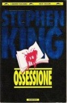 Ossessione by Richard Bachman