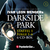 Darkside Park  - Folgen 1-6: Staffel 1.