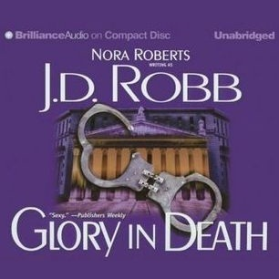 Glory in Death (In Death, #2)