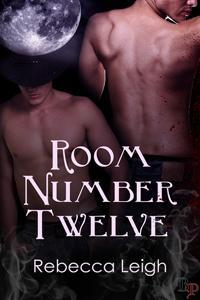 Room Number 12 by Rebecca Leigh