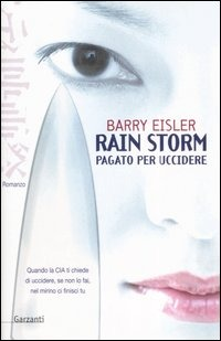 Rain Storm. Pagato per uccidere by Barry Eisler