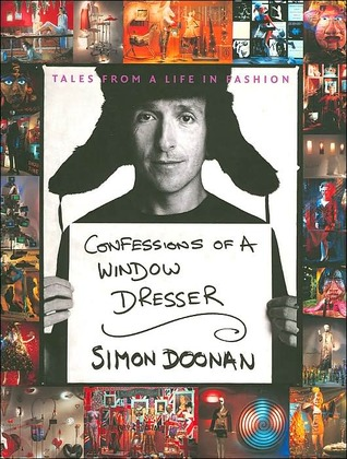 Confessions of a Window Dresser: Tales from a Life in Fashion
