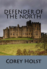 Defender of the North (Defender of England, #2)