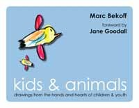 Kids & Animals by Marc Bekoff