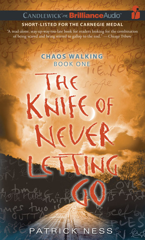 The Knife of Never Letting Go Chaos Walking 1