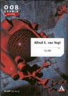 Slan by A.E. van Vogt