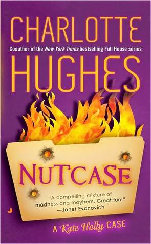 Nutcase (A Kate Holly Case, #2)