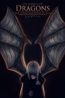 The Foreshadowing of Evil (On Wings of Dragons, #1)