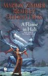 A Flame in Hali (Darkover, #5) (Clingfire, #3)