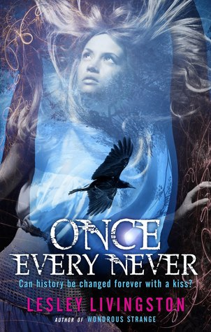 Once Every Never (Never #1) - Lesley Livingston epub download and pdf download